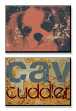 Cavalier Cuddler Prints by Mj Lew