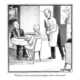 """Would you care for some fresh-ground pepper and/or a clarinet solo"" - New Yorker Cartoon Regular Giclee Print by Matthew Diffee"