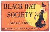 Black Hat Society Tin Sign