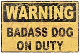 Dog on Duty Sign Blikskilt