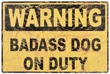 Dog on Duty Sign Tin Sign