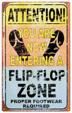 Entering Flip Flop Zone Blechschild