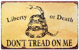 Liberty or Death Tin Sign