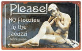 Jacuzzi Floozy Tin Sign