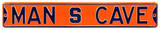 Man Cave Syracuse Steel Sign Wall Sign