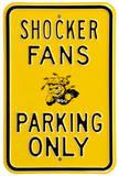 Shocker Fans Parking Steel Sign Wall Sign