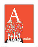 A is for Antlers (red) Prints by Theodor (Dr. Seuss) Geisel
