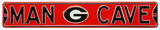 Man Cave Georgia Bulldogs Steel Sign Wall Sign