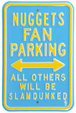Nuggets Slam Dunked Parking Steel Sign Wall Sign