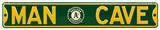 Man Cave Oakland Athletics Steel Sign Wall Sign