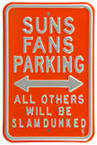 Suns Slam Dunked Parking Steel Sign Wall Sign
