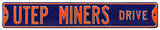 UTEP Miners Drive Steel Sign Wall Sign