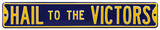 Hail To The Victors Michigan Steel Sign Wall Sign