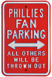 Philles Thrown Out Parking Steel Sign Wall Sign