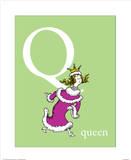 Q is for Queen (green) Posters by Theodor (Dr. Seuss) Geisel
