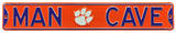 Man Cave Clemson Tigers Steel Sign Wall Sign