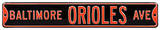 Baltimore Orioles Ave Steel Sign Wall Sign