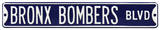 Bronx Bombers Blvd Yankees Steel Sign Wall Sign