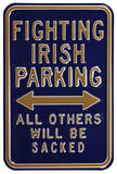 Fighting Irish Sacked Parking Steel Sign Wall Sign