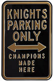 Knights Fans Champions Parking Steel Sign Wall Sign