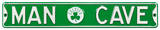 Man Cave Boston Celtics Steel Sign Wall Sign
