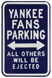 Yankees Ejected Parking Steel Sign Wall Sign
