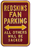 Redskins Sacked Parking Steel Sign Wall Sign
