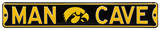 Man Cave Iowa Hawkeyes Steel Sign Wall Sign