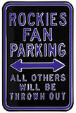 Rockies Thrown Out Parking Steel Sign Wall Sign