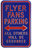 Flyer Fans Grounded Parking Steel Sign Wall Sign
