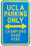 UCLA Fans Champions Parking Steel Sign Wall Sign