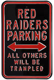 Red Raiders Trampled Parking Steel Sign Wall Sign