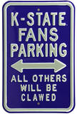 K-State Fans Clawed Parking Steel Sign Wall Sign