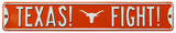 Texas! Fight!  with Bevo Logo Steel Sign Wall Sign