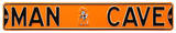 Man Cave Oklahoma State Steel Sign Wall Sign