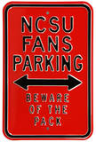 NCSU Fans Parking Steel Sign Wall Sign