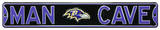 Man Cave Baltimore Ravens Steel Sign Wall Sign