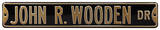 John R Wooden Dr Purdue Steel Sign Wall Sign
