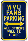 WVU Fans Towed Parking Steel Sign Wall Sign