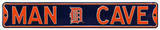 Man Cave Detroit Tigers Steel Sign Wall Sign