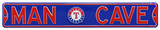 Man Cave Texas Rangers Steel Sign Wall Sign