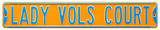 Lady Vols Court Steel Sign Wall Sign