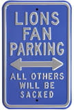 Lions Sacked Parking Steel Sign Wall Sign