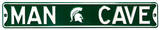 Man Cave Michigan State Street Steel Sign Wall Sign