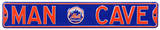 Man Cave New York Mets Steel Sign Wall Sign
