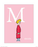 M is for Mom (pink) Posters by Theodor (Dr. Seuss) Geisel