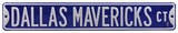 Dallas Mavericks Ct Steel Sign Wall Sign