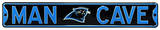 Man Cave Carolina Panthers Steel Sign Wall Sign