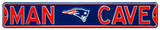 Man Cave New England Patriots Steel Sign Wall Sign