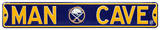 Man Cave Buffalo Sabres Steel Sign Wall Sign